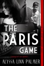 The Paris Game by Alyssa Linn Palme